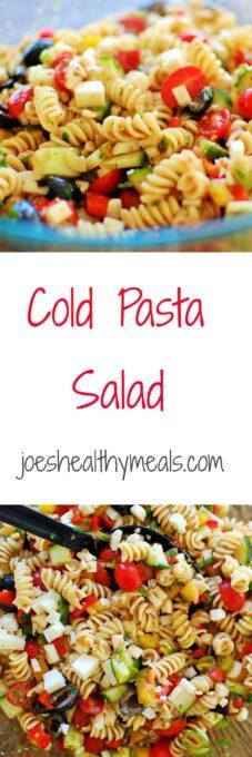 Cold Pasta Salad collage.