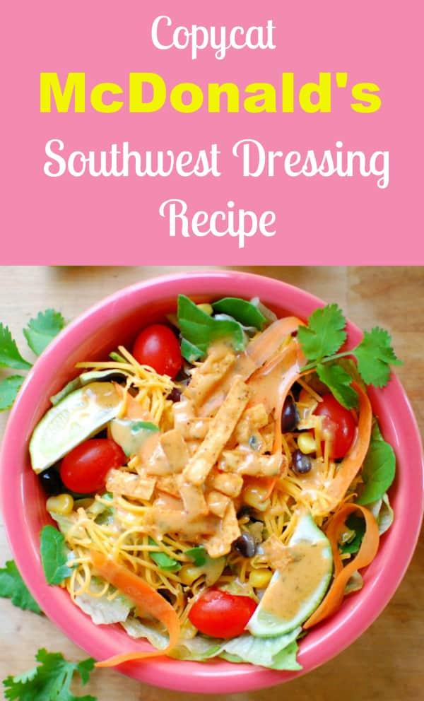 Southwest salad...Copycat recipe for McDonald's southwest dressing.