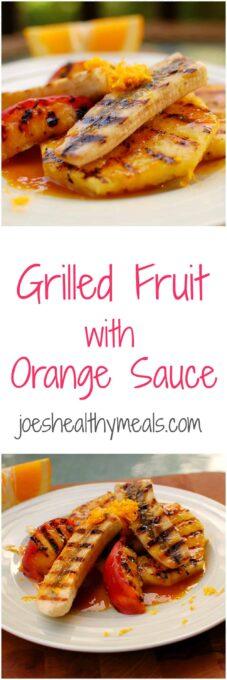 grilled fruit orange sauce | joeshealthymeals.com