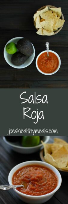 Homemade Spicy Salsa Roja - this is delicious and easy to make. You will love this! | joeshealthymeals.com
