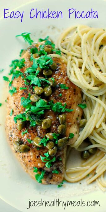 Easy chicken piccata. This easy chicken piccata is a flavorful and tasty dish that comes together in a very short time with citrus and buttery flavors and the briny taste of capers. Compliment this with a simple garlic pasta and you will have flavor heaven! | joeshealthymeals.com