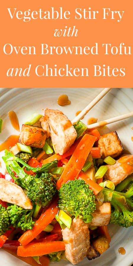 stir fried vegetables with browned tofu and chicken bites